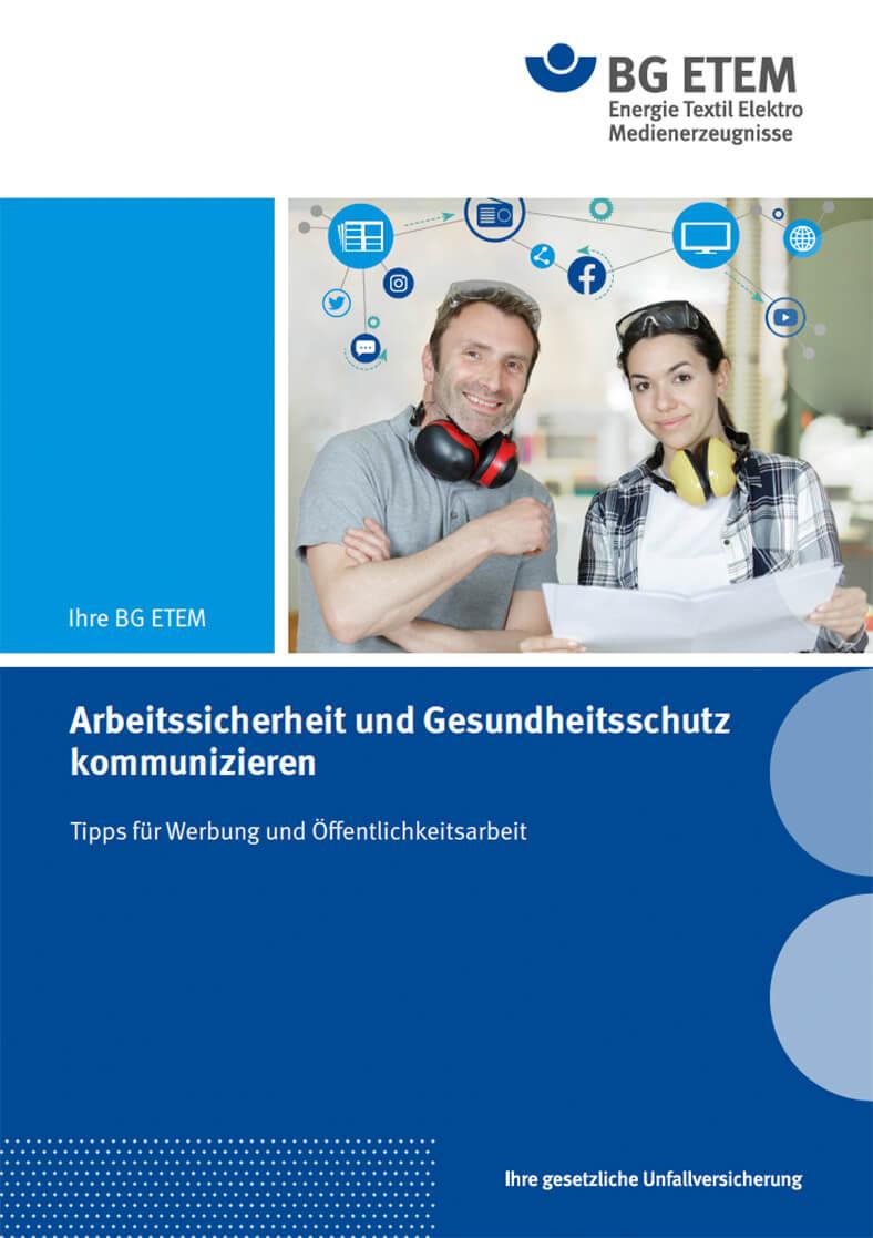 """Cover der BG ETEM-Broschüre """"Arbeitssicherheit und Gesundheitsschutz kommunizieren"""" in Blautönen mit der Abbildung von zwei Menschen."""